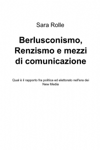 Berlusconismo, Renzismo e mezzi di comunicazione