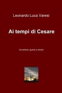 Ai tempi di Cesare