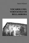 VOCABOLI DEL VERNACOLO DI BELLARÒSA