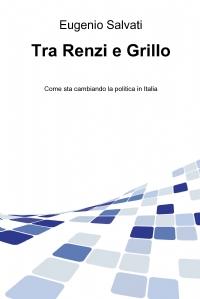 Tra Renzi e Grillo