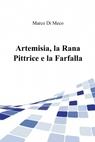 Artemisia, la Rana Pittrice e la Farfalla