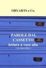 copertina PAROLE DAL CASSETTO, letture...
