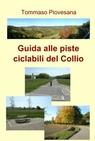 Guida alle piste ciclabili del Collio