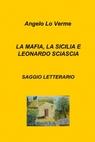 LA MAFIA, LA SICILIA E LEONARDO SCIASCIA