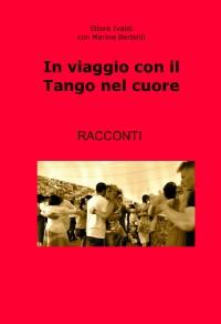 In viaggio con il Tango nel cuore