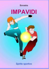 IMPAVIDI