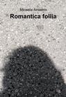 copertina Romantica follia