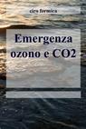 Emergenza ozono e CO2