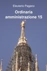 Ordinaria amministrazione 15