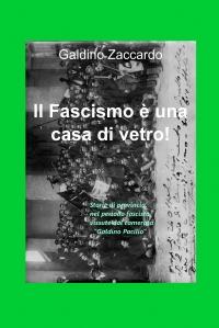 Il Fascismo è una casa di vetro!