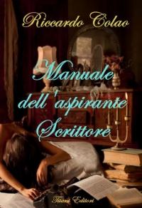 Manuale dell'aspirante Scrittore