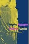 Night Hunter – Tokyo Night