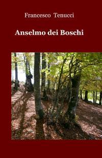 Anselmo dei Boschi