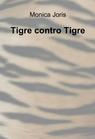 Tigre contro Tigre