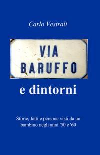 Via Baruffo e dintorni