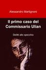 Il primo caso del Commissario Ulian