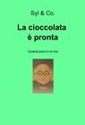copertina La cioccolata è pronta
