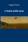 L'isola sulla luna