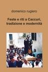 copertina Feste e riti a Caccuri, tradizione...