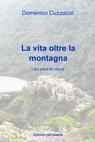 La vita oltre la montagna