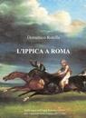 L'IPPICA A ROMA