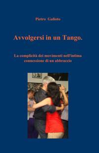 Avvolgersi in un Tango.