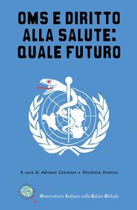 OMS e diritto alla salute: quale futuro