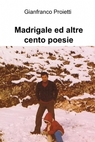 Madrigale ed altre cento poesie