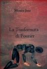 La Trasformata di Fourier