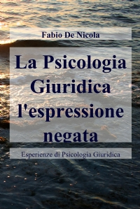 La Psicologia Giuridica l'espressione negata
