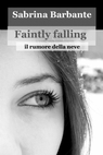 copertina Faintly falling