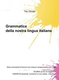 Grammatica della nostra lingua italiana