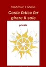 Costa fatica far girare il sole