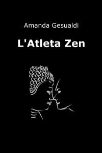 L'Atleta Zen