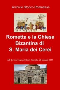 Rometta e la Chiesa Bizantina di S. Maria dei Cerei