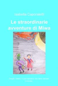 Le straordinarie avventure di Miwa