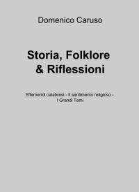 Storia, Folklore & Riflessioni