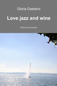Love jazz and wine