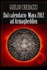 copertina di Dal calendario Maya 2012 ad...