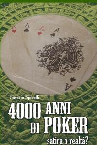 4000 anni di poker