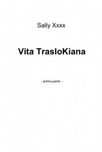 Vita TrasloKiana