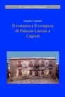 Il restauro e il recupero di Palazzo Larcan a...