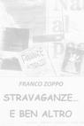 copertina di STRAVAGANZE … E BEN ALTRO
