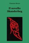 Il novello Skanderbeg