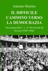 IL DIFFICILE CAMMINO VERSO LA DEMOCRAZIA