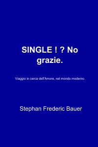 SINGLE ! ? No grazie.