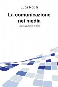 La comunicazione nei media
