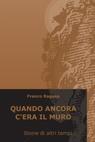 copertina di QUANDO ANCORA C'ERA IL...