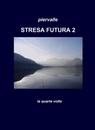 copertina di STRESA FUTURA 2