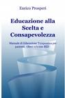 copertina Educazione alla Scelta e Consapevolezza